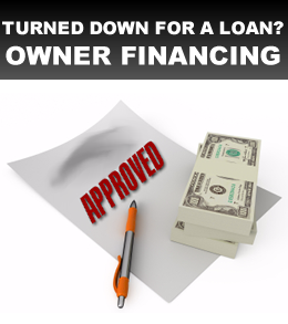 Owner Financing No Credit Bad Credit No Problem